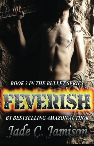 Feverish: Jamison, Jade C.