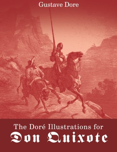 9781494857493: Dore's Illustrations for Don Quixote
