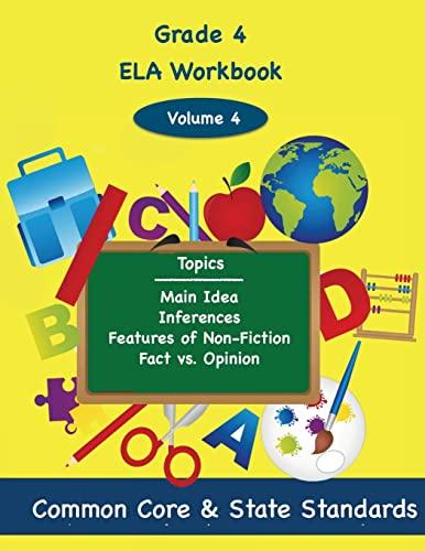 9781494860066: Fourth Grade ELA Volume 4: Main Idea, Inferences, Features of Non-Fiction, Fact vs. Opinion