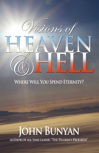9781494863531: Visions of Heaven and Hell: Where Will You Spend Eternity?