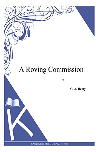 9781494863920: A Roving Commission