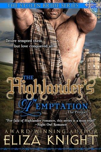 The Highlander's Temptation (The Stolen Bride Series): Eliza Knight