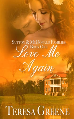 9781494866723: Love Me Again (Sutton and Mcdonald Family)