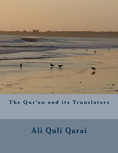 9781494874544: The Qur'an and its Translators