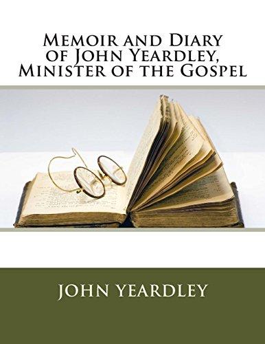 9781494875534: Memoir and Diary of John Yeardley, Minister of the Gospel