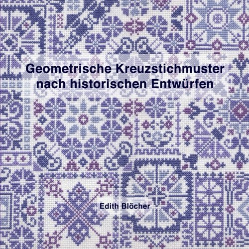 9781494875701: Geometrische Kreuzstichmuster nach historischen Entwuerfen