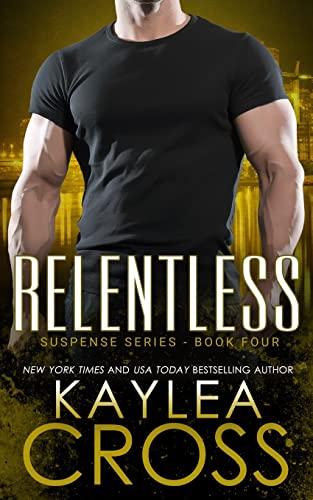 9781494878436: Relentless (Suspense Series) (Volume 4)