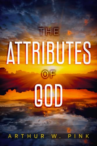 9781494885069: The Attributes of God