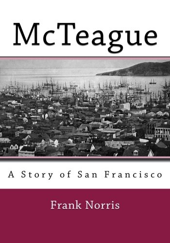 9781494885311: McTeague: A Story of San Francisco