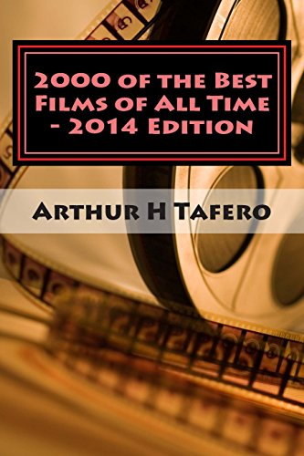 2000 of the Best Films of All: Tafero, Arthur H