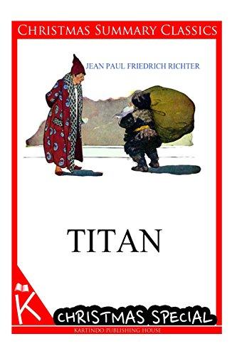 9781494887179: Titan [Christmas Summary Classics]