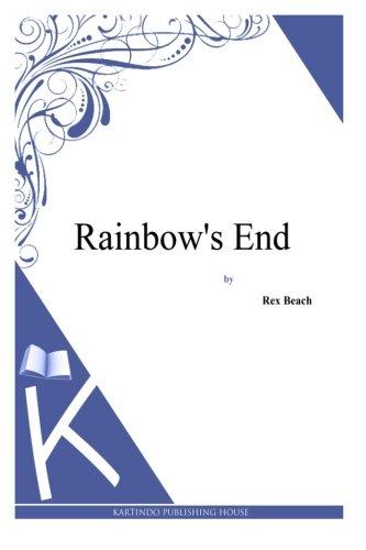 9781494887759: Rainbow's End