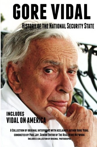 9781494887995: Gore Vidal History of The National Security State: Includes Vidal on America