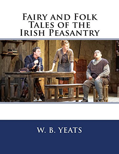 9781494888084: Fairy and Folk Tales of the Irish Peasantry