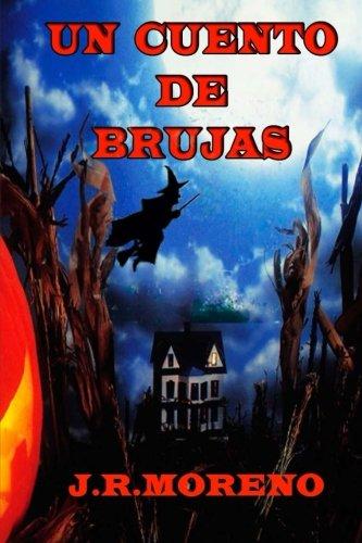 9781494897666: Un cuento de brujas