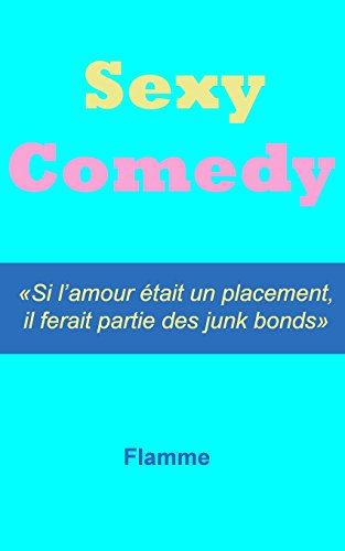 9781494899530: Sexy Comedy (French Edition)