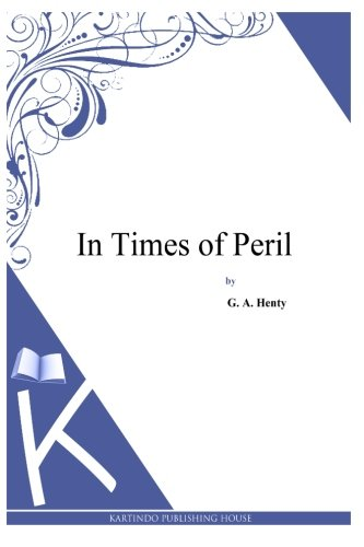 9781494899806: In Times of Peril