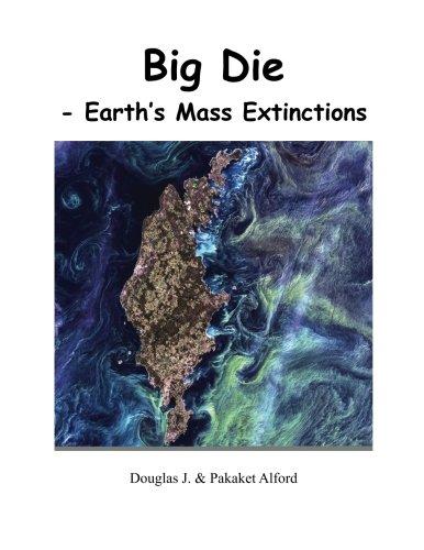 9781494912383: Big Die: - Earth's Mass Extinctions