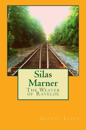 9781494915599: Silas Marner: The Weaver of Raveloe
