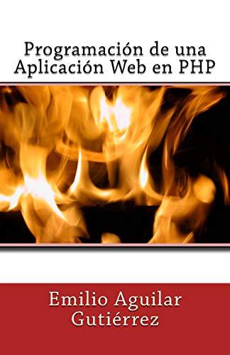 9781494915698: Programación de una Aplicación Web en PHP