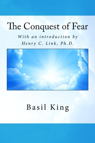9781494919924: The Conquest of Fear: With an introduction by Henry C. Link, Ph.D.