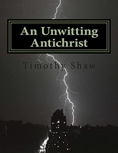 9781494922405: An Unwitting Antichrist: A Tubal Cain Novel