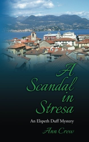9781494924232: A Scandal in Stresa: An Elspeth Duff Mystery (The Elspeth Duff Mysteries) (Volume 2)