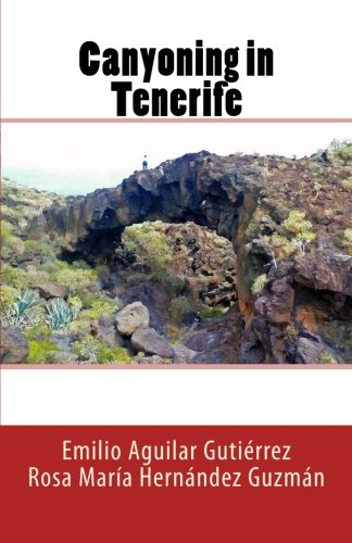 9781494927769: Canyoning in Tenerife