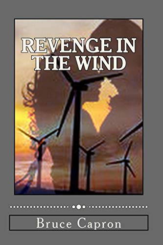 Revenge in the Wind: Bruce Capron