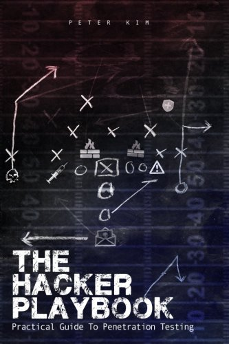 9781494932633: The Hacker Playbook: Practical Guide To Penetration Testing