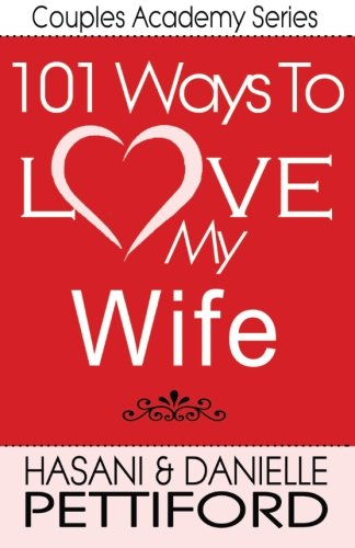 9781494933074: 101 Ways To Love My Wife