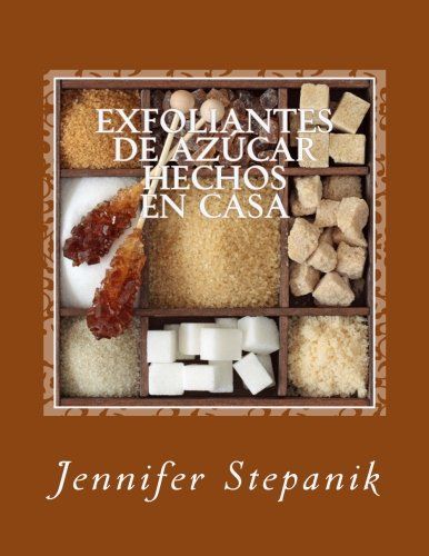 9781494934378: Exfoliantes de Azúcar Hechos en Casa