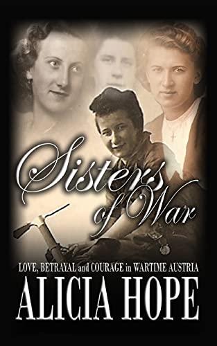 Sisters of War: Hope, Alicia
