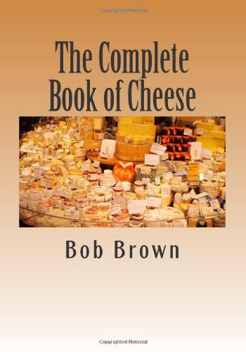 9781494935399: The Complete Book of Cheese