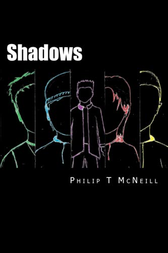 Shadows (The Locte Chronicles) (Volume 1): Philip T McNeill