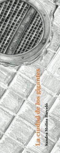 9781494939229: La ciudad de los gigantes (Spanish Edition)