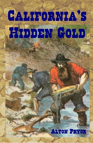 9781494945978: California's Hidden Gold: Nuggets from the State's Rich History