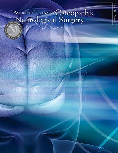 9781494948467: 1: American Journal of Osteopathic Neurological Surgery