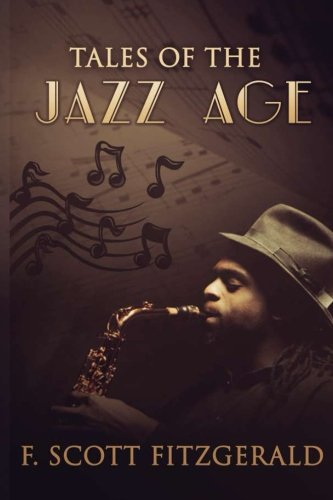 Tales of the Jazz Age: Short story collections: Fitzgerald, F. Scott
