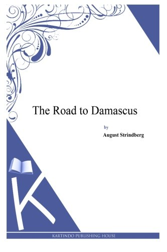 9781494957193: The Road to Damascus