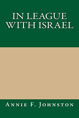 9781494962104: In League with Israel