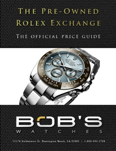 9781494962708: The Pre-Owned Rolex Exchange: The Official Price Guide