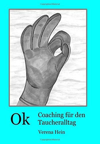 9781494963330: Ok- Coaching für den Taucheralltag