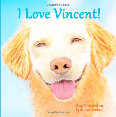 9781494964795: I Love Vincent!: Personalized Book for Child's Name Vincent