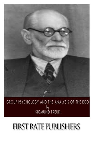 9781494966171: Group Psychology and the Analysis of the Ego
