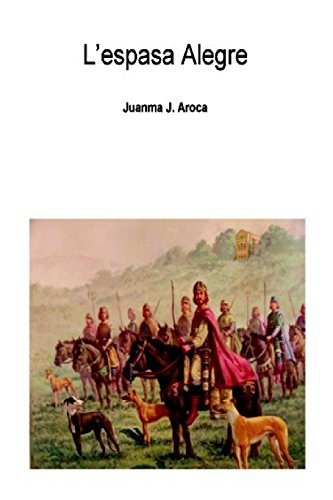 L'espasa Alegre (Catalan Edition): Juanma Juesas Aroca