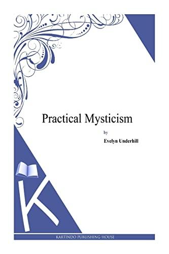 9781494971762: Practical Mysticism