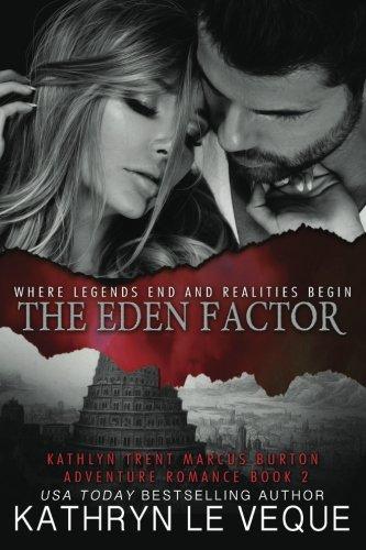 The Eden Factor: Kathryn Le Veque