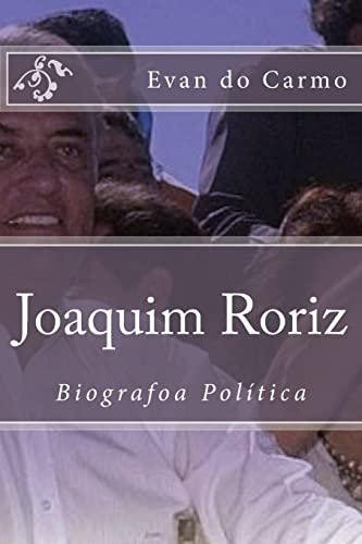 Joaquim Roriz (Paperback): MR Evan Do