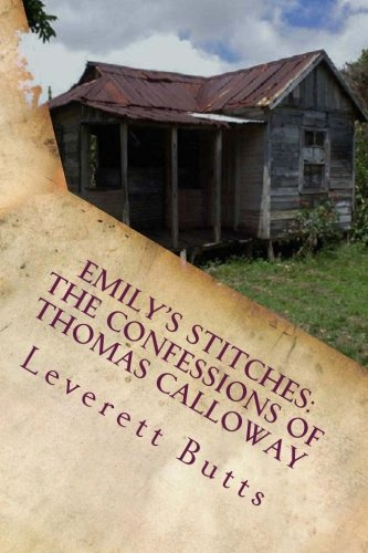9781494975685: Emily's Stitches: The Confessions of Thomas Calloway and Other Stories